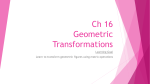Ch 16 Geometric Transformations and Vectors Combined Version 2