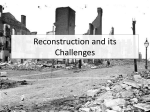 Reconstruction and its Challenges