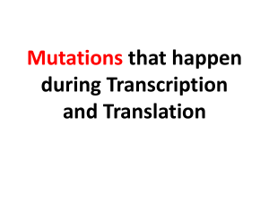 Mutations that happen during Transcription and