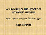 A SUMMARY OF THE HISTORY OF ECONOMIC THEORIES Mgt. 704