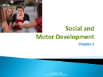 3 – Social and Motor Development