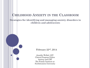 Childhood Anxiety in the Classroom