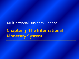 Chapter 3 The International Monetary System