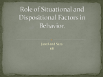 Role of Situational and Dispositional Factors in Behavior.
