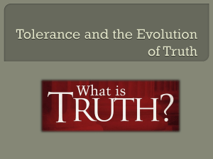 Tolerating the Truth