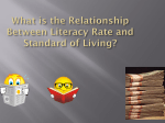 What is the Relationship Between Literacy Rate and Standard of