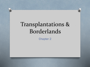 Chapter 2 Transplantations and Borderlands