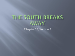 The South Breaks Away