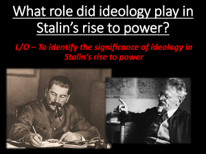 What role did ideology play in Stalin*s rise to power?