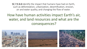 SC.7.E.6.6 Identify the impact that humans have had on Earth, such