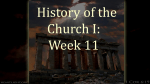 Church History I - Week 11