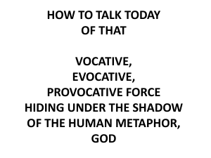 HOW TO TALK TODAY OF THAT VOCATIVE, EVOCATIVE