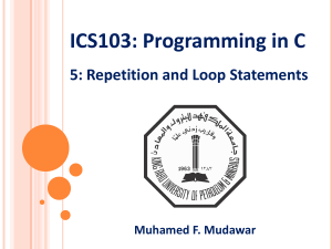 Repetition and Loop Statements