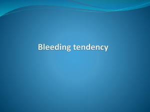 Bleeding tendency