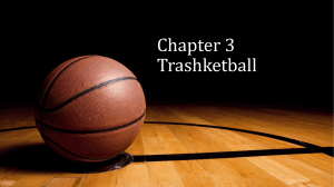 Chapter 22 Trashketball