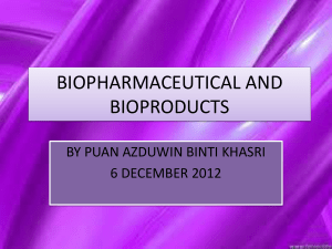 biopharmaceutical and bioproducts