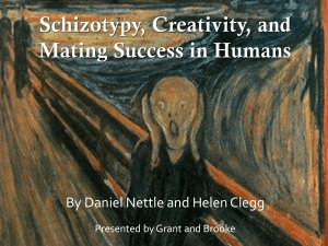 Schizotypy, Creativity, and Mating Success in Humans