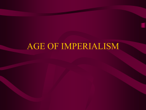 Chapter 18 AGE OF IMPERIALISM