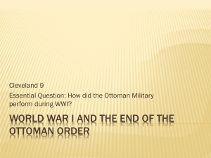World War I and the End of the ottoman order