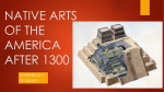 native arts of the america after 1300
