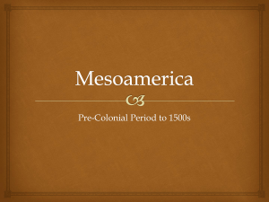 Mesoamerica - HCC Learning Web