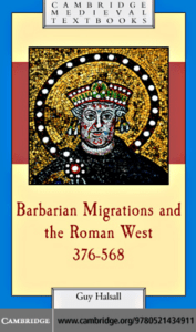 barbarian migrations and the roman west, 376–568