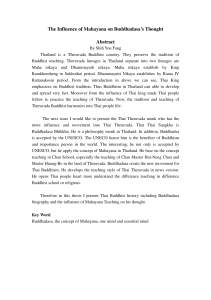 The Influence of Mahayana on Buddhadasa`s Thought Abstract