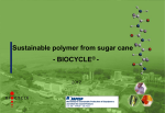 BIOCYCLE® - Sustainable polymer from sugar cane