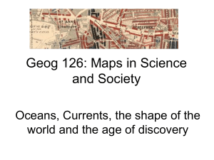 Oceans, Currents, the shape of the world and the age of discovery