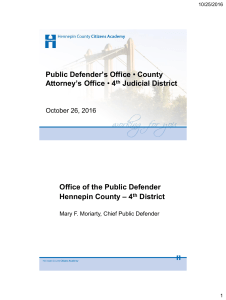 Public Defender`s Office • County Attorney`s