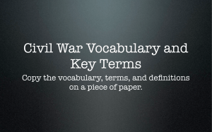 The Civil War Begins Vocabulary