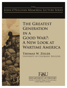 The Greatest Generation in a Good War?: A New Look at Wartime