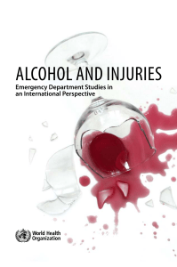 Alcohol And InjurIes - World Health Organization