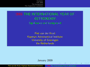 2009 THE INTERNATIONAL YEAR OF ASTRONOMY