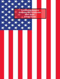 Constituting America Analyzing the Constitution Kid`s Style! Juliette