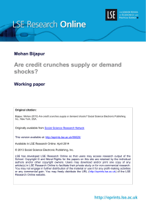 Mohan Bijapur Are credit crunches supply or demand shocks?