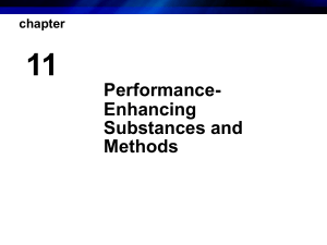 Performance- Enhancing Substances and Methods