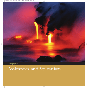 Chapter 5 Volcanoes and Volcanism