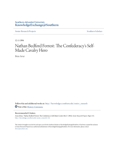 Nathan Bedford Forrest: The Confederacy`s Self