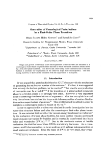 Generation of Cosmological Perturbations by a First
