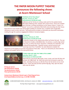 THE PAPER MOON PUPPET THEATRE announces the following