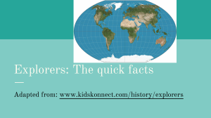 Explorers: The quick facts