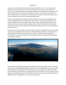 MAUNA LOA Mauna Loa is one of five volcanoes that form the