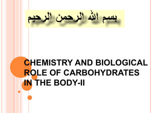 CHEMISTRY AND BIOLOGICAL ROLE OF CARBOHYDRATES IN