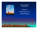 Lecture Outlines PowerPoint Chapter 12 Earth Science, 12e