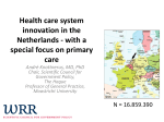 Health care system innovation in the Netherlands