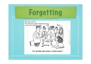 Theories of Forgetting 2