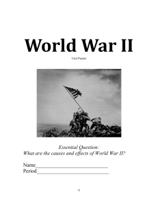 Essential Question: What are the causes and effects of World War II