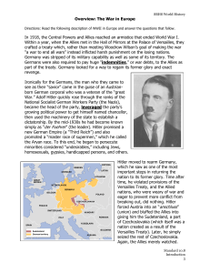 Overview: The War in Europe In 1918, the Central Powers and Allies
