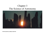 Chapter 3 The Science of Astronomy